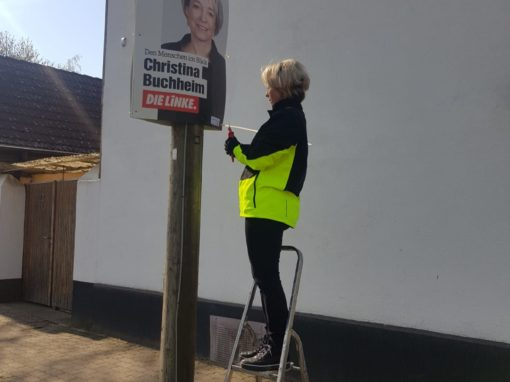 Plakatieren für die Landtagswahl – Selbst ist die Frau! Viele Kilometer im Wahlkreis unterwegs.